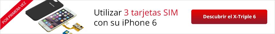 Utilizar 3 tarjetas SIM con su Iphone 6 : Descrubir el X-Triple 6